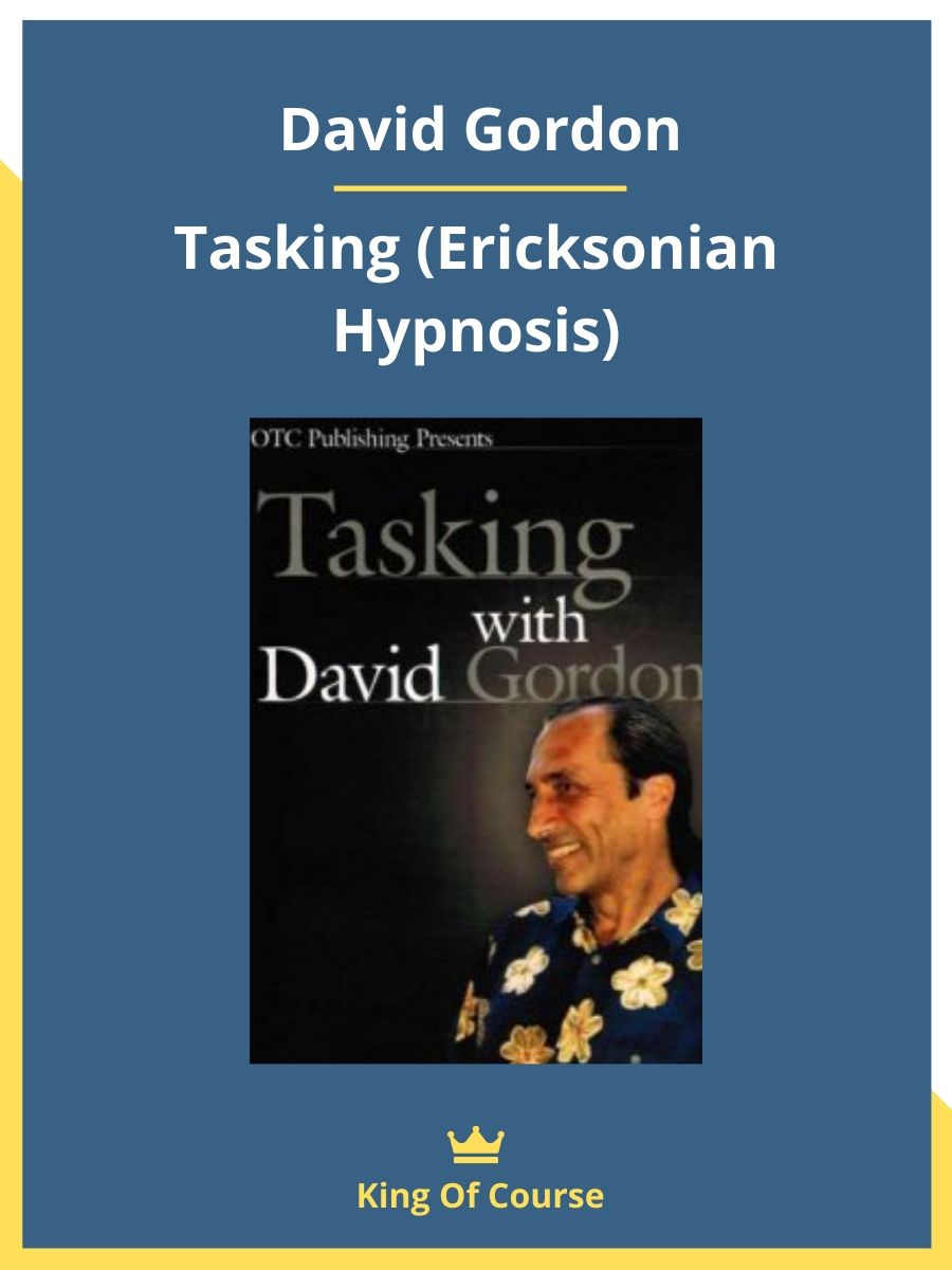 David Gordon - Tasking (Ericksonian Hypnosis ...